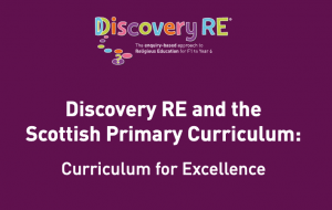 Religious Education in the Scottish Primary Curriculum for Excellence