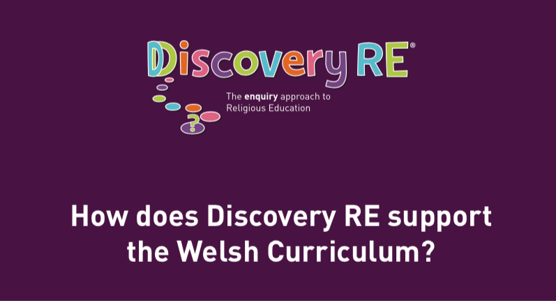 How does Discovery RE support the Welsh Curriculum