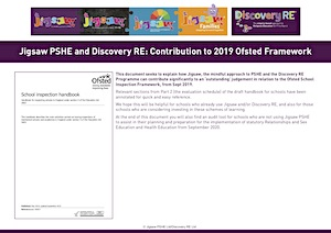 Discovery RE and Jigsaw PSHE: How they contribute to 2019 Ofsted Framework